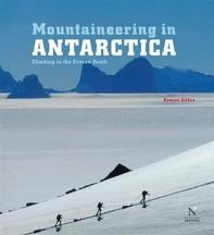 Queen Maud Land - Mountaineering in Antarctica - Librerie.coop