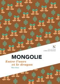 Mongolie : Entre l'ours et le dragon - Librerie.coop