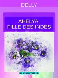 Ahélya, fille des Indes - Librerie.coop