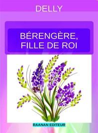 Bérengère, fille de roi - Librerie.coop