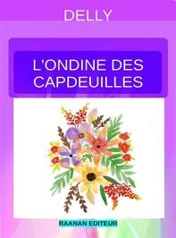 L'Ondine de Capdeuilles - Librerie.coop