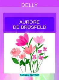 Aurore de Brüsfeld - Librerie.coop