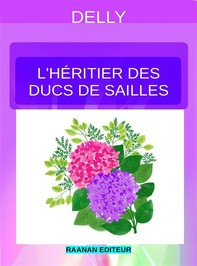 L'héritier des ducs de Sailles - Librerie.coop