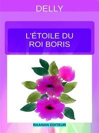 L'étoile du roi Boris - Librerie.coop
