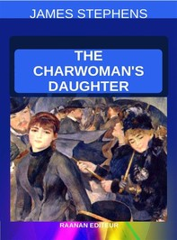 The Charwoman's Daughter - Librerie.coop
