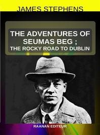 The Adventures of Seumas Beg - Librerie.coop