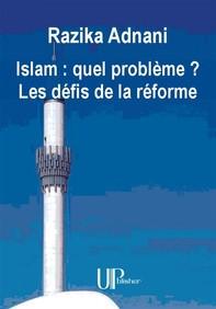 Islam : quel problème ? Les défis de la réforme - Librerie.coop