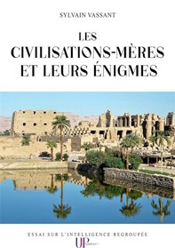 Les civilisations-mères et leurs énigmes - Librerie.coop