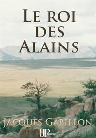 Le roi des Alains - Librerie.coop