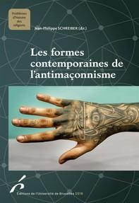 Les formes contemporaines de l'antimaçonnisme - Librerie.coop
