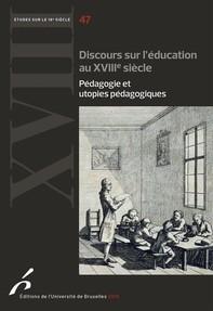 Discours sur l'éducation au XVIIIe siècle - Librerie.coop