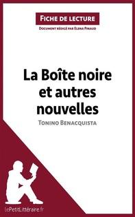 La Boîte noire et autres nouvelles de Tonino Benacquista (Fiche de lecture) - Librerie.coop