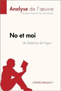 No et moi de Delphine de Vigan (Analyse de l'oeuvre) - Librerie.coop