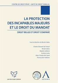 La protection des incapables majeurs et le droit du mandat - Librerie.coop