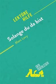 Solange du da bist von Marc Levy (Lektürehilfe) - Librerie.coop