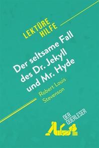 Der seltsame Fall des Dr. Jekyll und Mr. Hyde von Robert Louis Stevenson (Lektürehilfe) - Librerie.coop