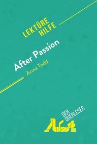 After Passion von Anna Todd (Lektürehilfe) - Librerie.coop