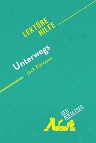 Unterwegs von Jack Kerouac (Lektürehilfe) - Librerie.coop