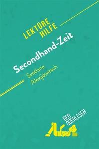 Secondhand-Zeit von Svetlana Alexijewitsch (Lektürehilfe) - Librerie.coop