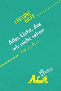 Alles Licht, das wir nicht sehen von Anthony Doerr (Lektürehilfe) - Librerie.coop