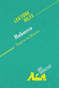 Rebecca von Daphne du Maurier (Lektürehilfe) - Librerie.coop