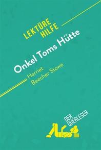 Onkel Toms Hütte von Harriet Beecher Stowe (Lektürehilfe) - Librerie.coop