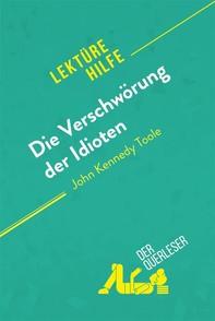 Die Verschwörung der Idioten von John Kennedy Toole (Lektürehilfe) - Librerie.coop