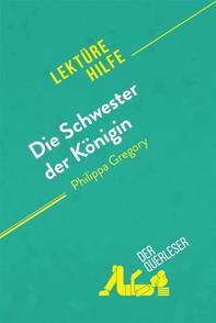 Die Schwester der Königin von Philippa Gregory (Lektürehilfe) - Librerie.coop