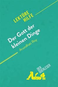 Der Gott der kleinen Dinge von Arundhati Roy (Lektürehilfe) - Librerie.coop