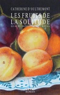 Les Fruits de la solitude - Librerie.coop