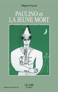 Paulino et la jeune Mort - Librerie.coop