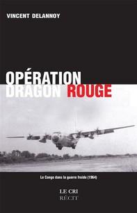 Opération Dragon Rouge - Librerie.coop