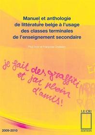 Manuel et anthologie de littérature belge à l'usage des classes terminales de l'enseignement secondaire - Librerie.coop