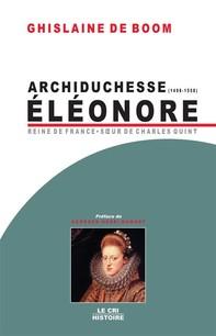 Archiduchesse Eléonore d'Autriche (1498-1558) - Librerie.coop