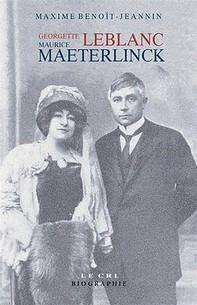 Georgette Leblanc & Maurice Maeterlinck - Librerie.coop