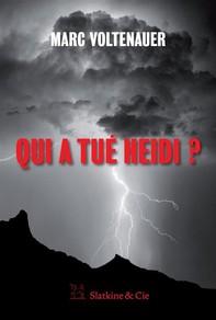 Qui a tué Heidi ? - Librerie.coop