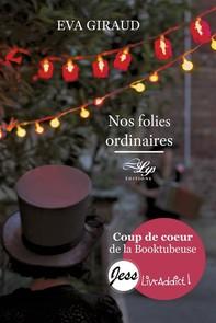 Nos folies ordinaires - Librerie.coop