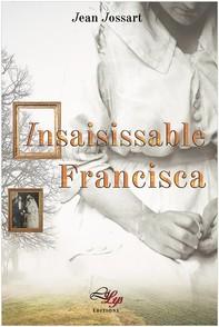 Insaisissable Francisca - Librerie.coop