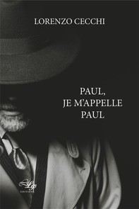 Paul, je m'appelle Paul - Librerie.coop