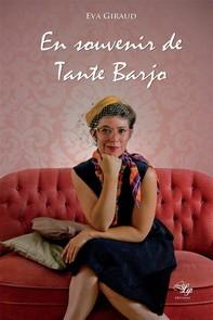 En souvenir de Tante Barjo - Librerie.coop