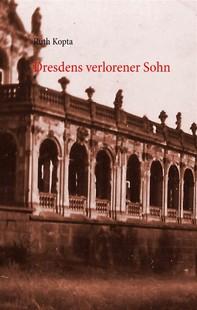 Dresdens verlorener Sohn - Librerie.coop