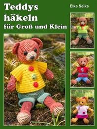 Teddys häkeln für Groß und Klein - Librerie.coop