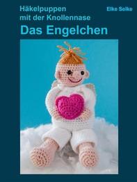 Häkelpuppen mit der Knollennase - Das Engelchen - Librerie.coop