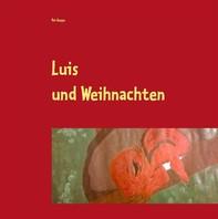 Luis und Weihnachten - Librerie.coop