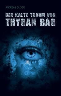 Der kalte Traum von Thyran Bàr - Librerie.coop