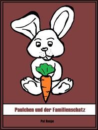 Paulchen und der Familienschatz - Librerie.coop