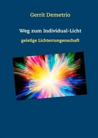 Weg zum Individual-Licht - Librerie.coop