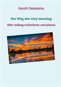 Der Weg des very morning - Librerie.coop