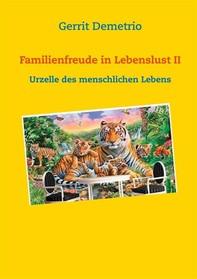 Familienfreude in Lebenslust II - Librerie.coop