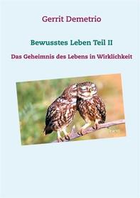 Bewusstes Leben Teil II - Librerie.coop